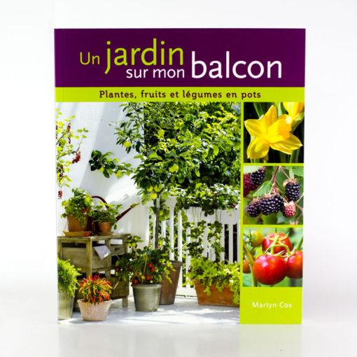 Un jardin sur mon balcon ligue royale belge pour la - Un jardin sur mon balcon ...