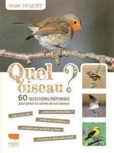 livre quel oiseau ?60 questions réponses pour percer les secrets de nos oiseaux