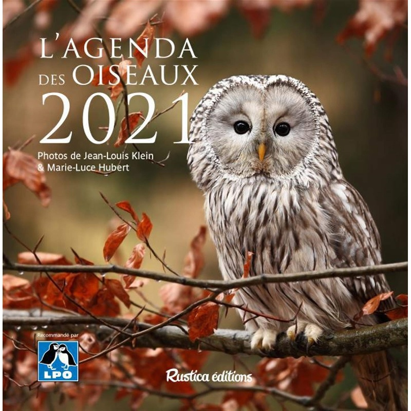 L'agenda des oiseaux 2021   Rustica éditions – Ligue Royale Belge