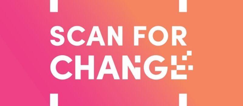 Participez vous aussi à l'action Scan for Change !